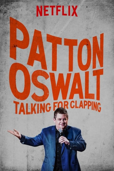 Watch Now!Patton Oswalt: Talking for Clapping Movie Online Putlocker