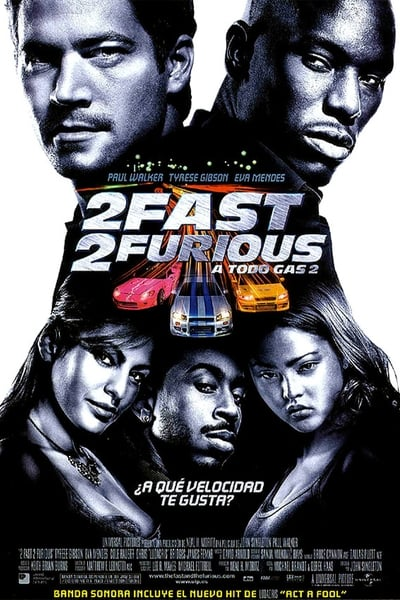 2 Fast 2 Furious: A todo gas 2 (2003)