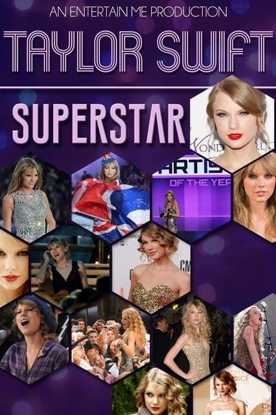 Free Download Taylor Swift Superstar Hires Movie Online Houperpchiter S Blog