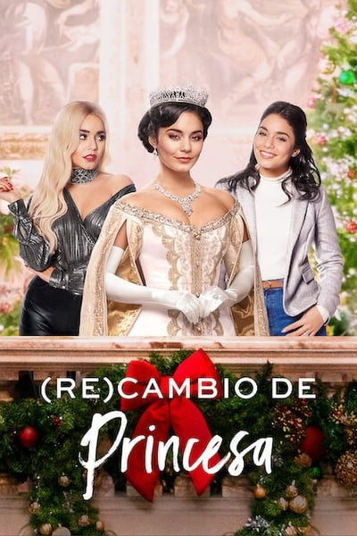 (Re)cambio De Princesa (The Princess Switch: Switched Again)