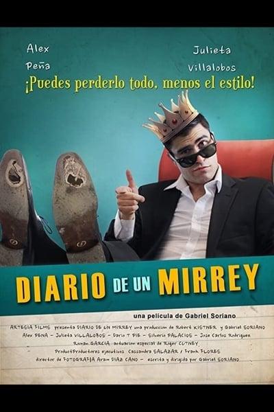 Diario de un Mirrey (2017)