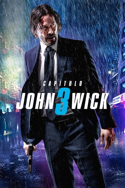 John Wick: Capítulo 3 – Parabellum (John Wick: Chapter 3 – Parabellum)