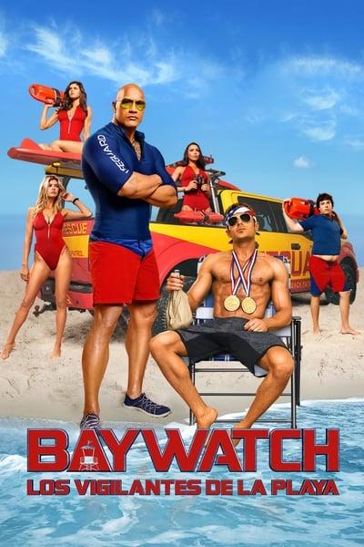 Baywatch: Los vigilantes de la playa (Baywatch guardianes de la bahía) (2017)