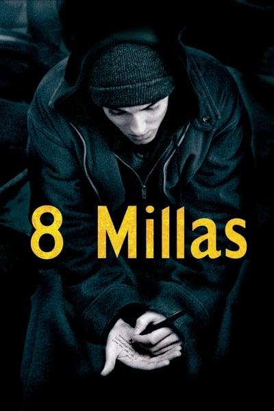 8 Mile: Calle de ilusiones (2002)