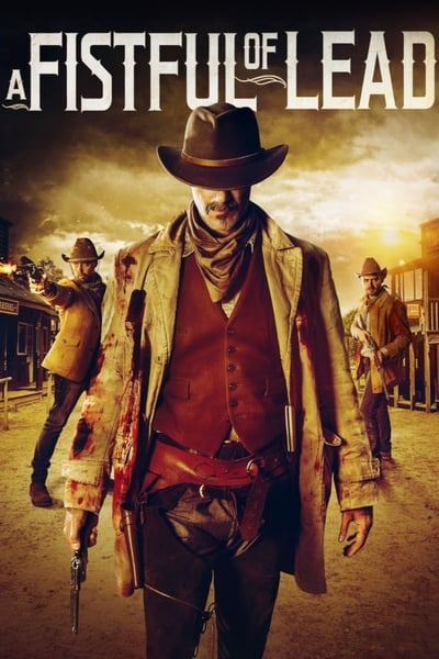 A Fistful of Lead (2018)