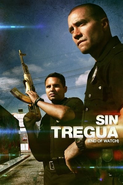 Sin Tregua (End of Watch) (2012)