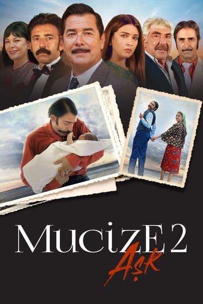Mucize 2: Ask (Milagros de amor) (2019)