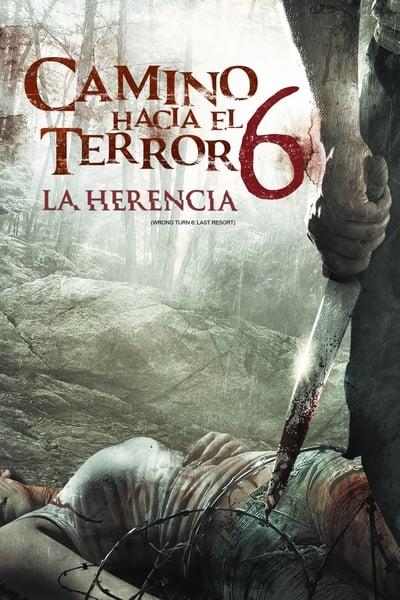Camino sangriento 6 / Camino Hacia el Terror 6 – La Herencia (2014)
