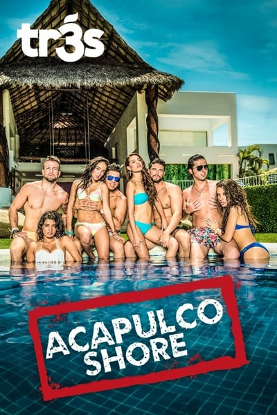 Acapulco Shore TV Show Poster