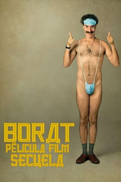 Borat, película film secuela (Borat Subsequent Moviefilm)