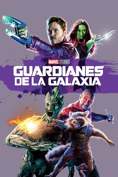 Guardianes de la galaxia (Guardians of the Galaxy) (2014)