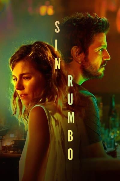 Sin rumbo (Wander Darkly) (2020)
