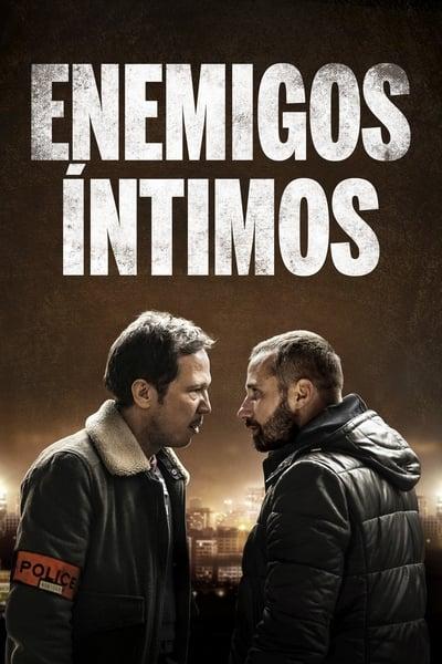 Enemigos Intimos (Frères ennemis)