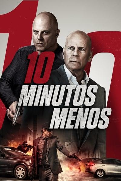 10 Minutos menos (2019)