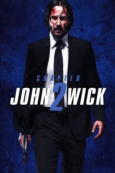 Watch John Wick Chapter 2 2017 Full Hd Online Free