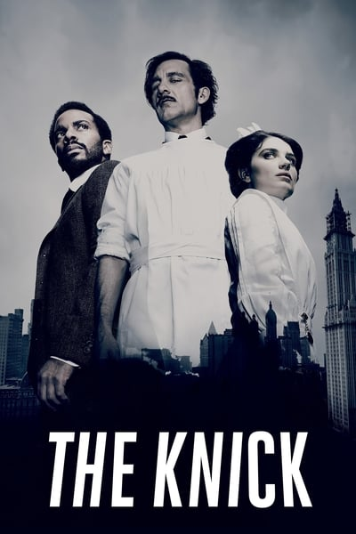 The Knick TV Show Poster