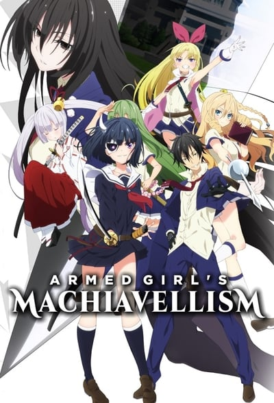 Armed Girl's Machiavellism TV Show Poster