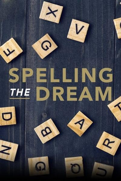 Spelling the Dream (2018)