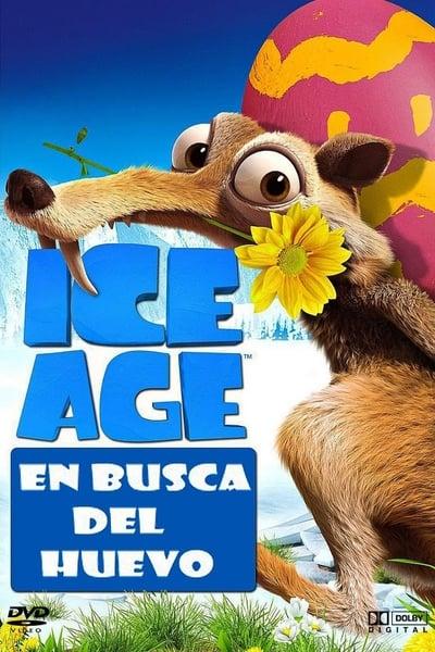 Ice Age: En busca del huevo / Ice Age: The Great Egg-Scapade (2016)