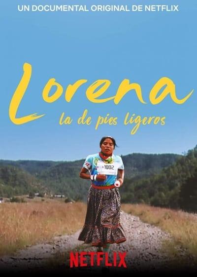 Lorena, la de pies ligeros (2019)