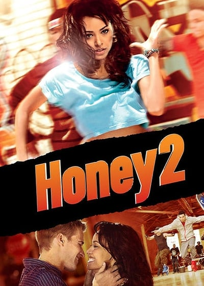 Honey 2 2011 BRRip 720p Dual Audio In Hindi English