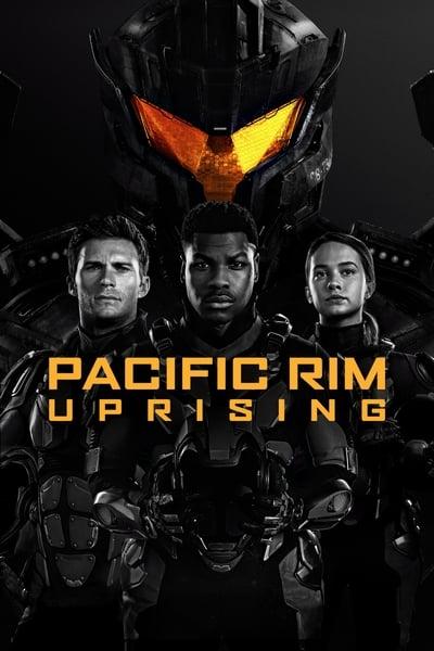Pacific Rim: Insurrección (Titanes del Pacífico: La Insurrección)