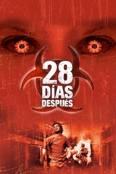 28 días después (28 Days Later…) (Exterminio) (2002)