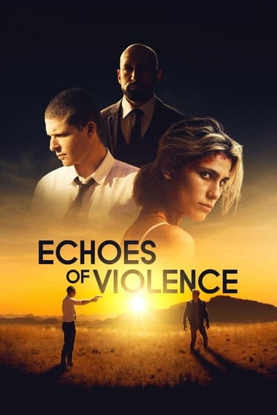 Echoes of Violence (2021)