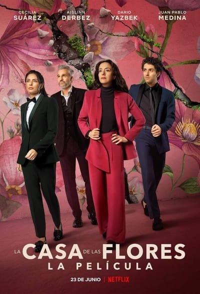 La Casa de Las Flores: La Película (2021)
