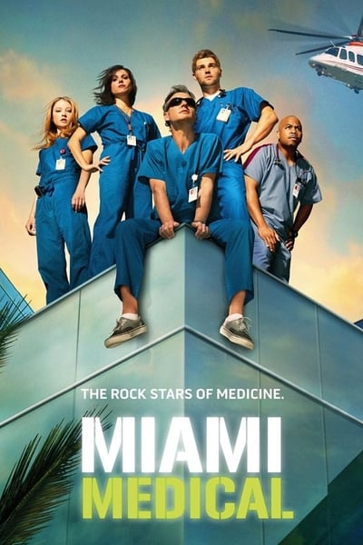 Miami Medical TV Show Poster