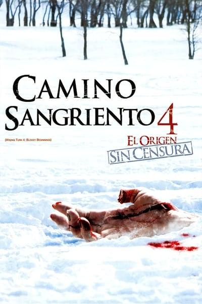 Camino sangriento 4: El origen (Camino Hacia el Terror 4)