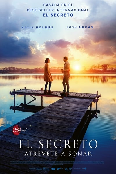 El secreto: Atrévete a soñar (The Secret: Dare to Dream) (2020)