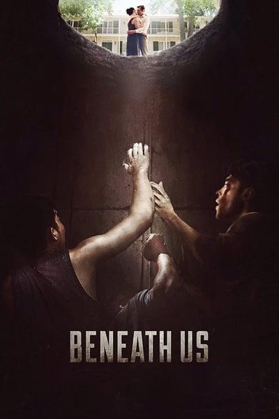 Beneath Us (2020)