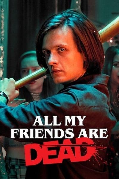 Todos mis amigos están muertos