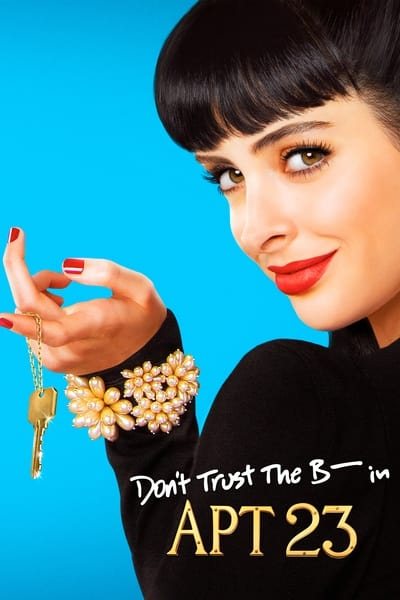 Don't Trust the B---- in Apartment 23 TV Show Poster