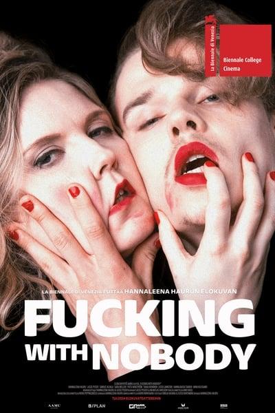Fucking with Nobody (2020)
