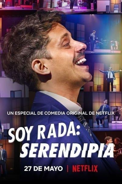 Soy Rada: Serendipia (2021)