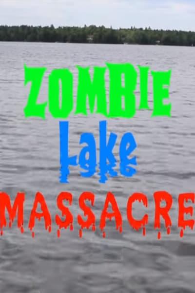 Watch Now Zombie Lake Massacre Movie Online F Jikumakanのブログ
