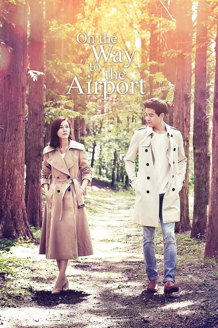 On the Way to the Airport ตอนที่ 1-16 ซับไทย [จบ] HD 1080p