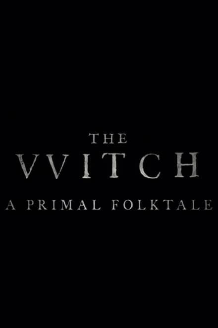 The Witch: A Primal Folktale