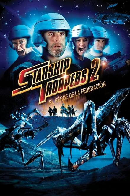 Starship Troopers 2: Héros de la Fédération