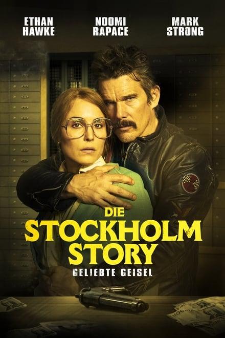 Die Stockholm Story: Geliebte Geisel