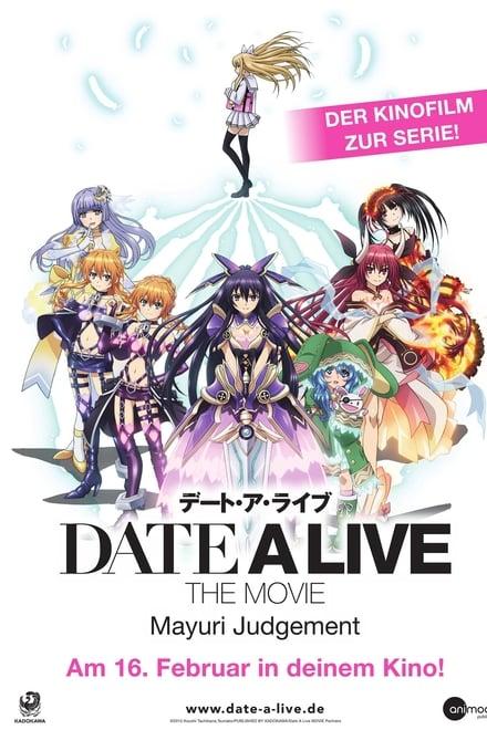 Date a Live: The Movie – Mayuri Judgement