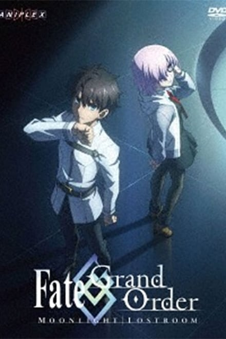 Fate/Grand Order -MOONLIGHT/LOSTROOM-