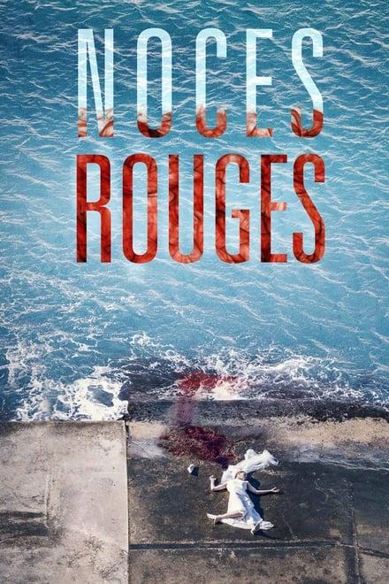 Noces Rouges Saison 1