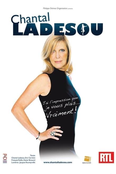 Chantal Ladesou - J'ai l'impression que je vous plais... Vraiment