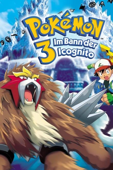 Pokémon 3: Im Bann der Icognito