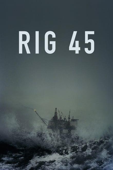 Rig 45 Saison 1