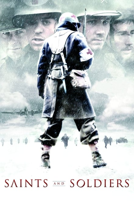 Saints and Soldiers 1 streaming VF