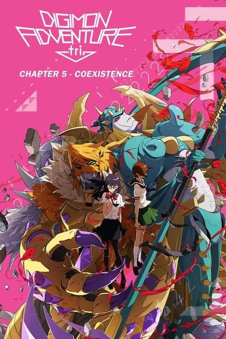 Digimon Adventure tri. Chapter 5: Coexistence